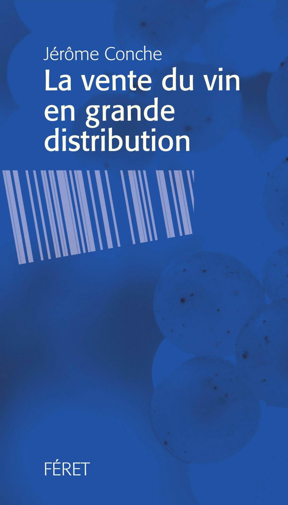 La Vente Du Vin En Grande Distribution