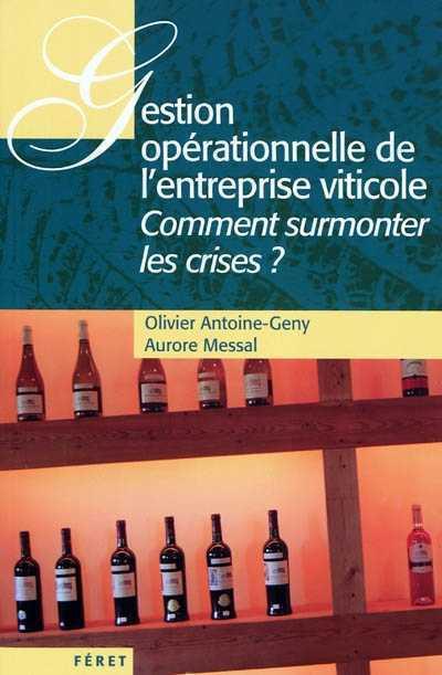 Gestion opérationnelle de l'entreprise viticole