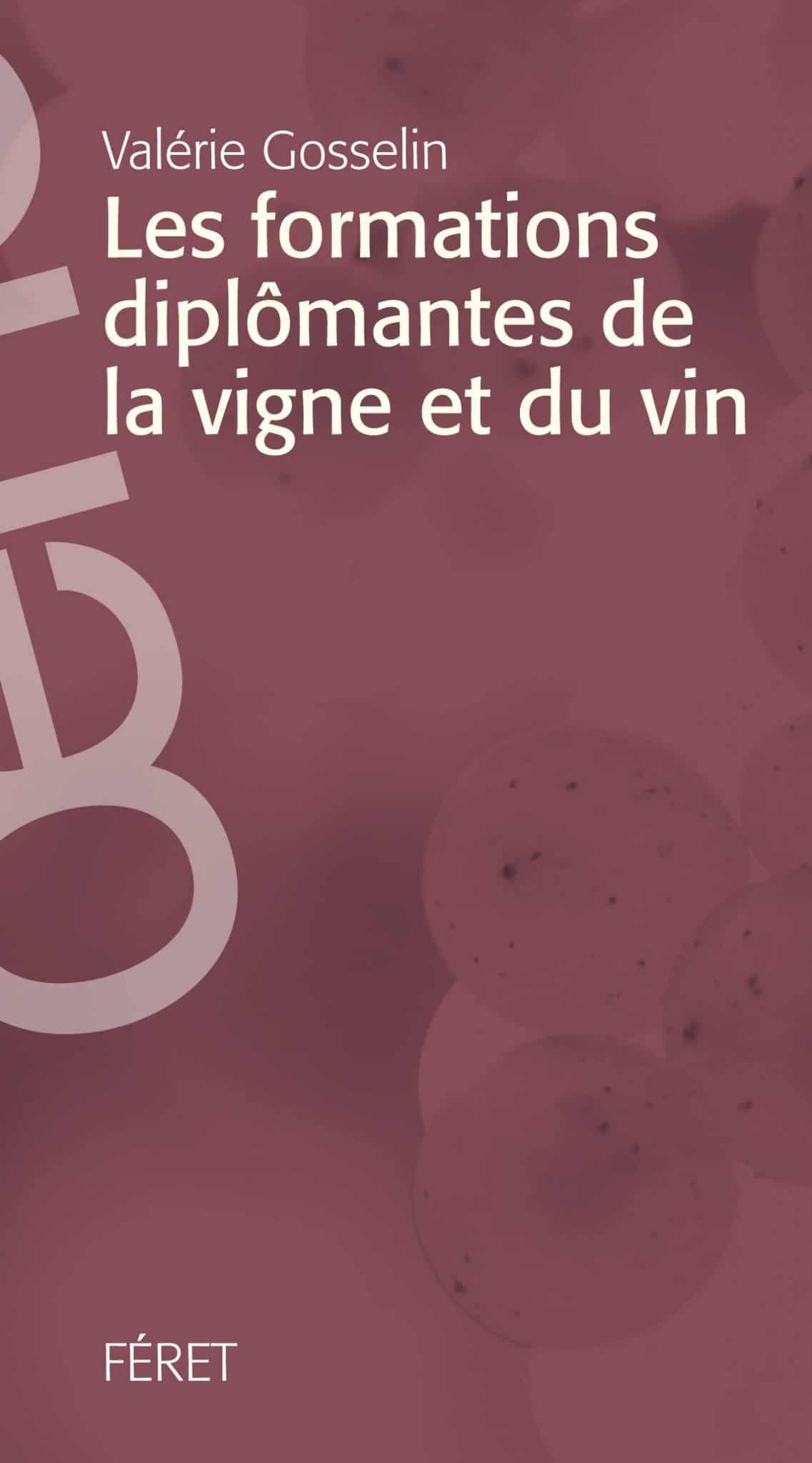 AOC Les Formations Diplômantes De La Vigne Et Du Vin