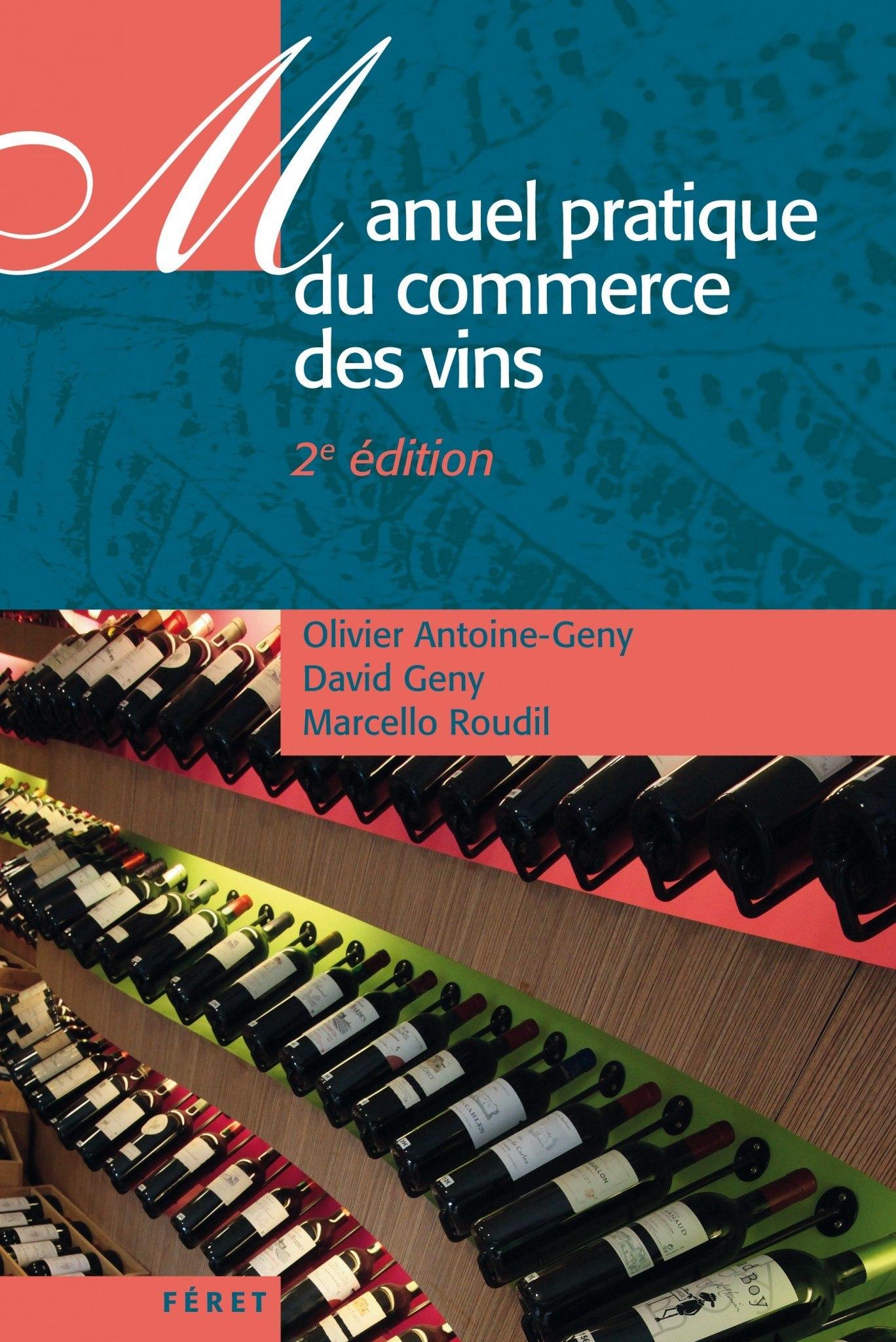 Manuel pratique du commerce des vins