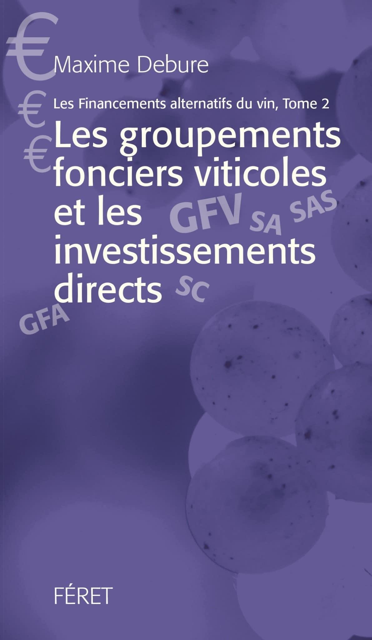 Les financements alternatifs du vin – Tome 2